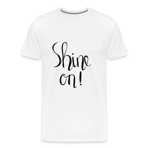 Sine on! handlettered print design - Men's Premium T-Shirt