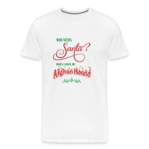 Afghan Hound Who needs Santa with tree - Men's Premium T-Shirt