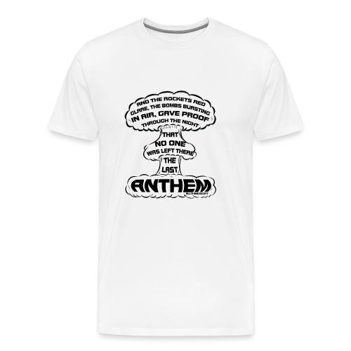 20170322 the last anthem 001 - Men's Premium T-Shirt