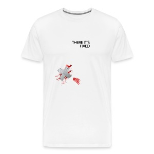 THERE IT'S FIXED (Duct Tape) - Men's Premium T-Shirt