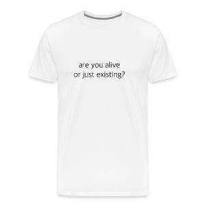 Are You Alive tee - Men's Premium T-Shirt