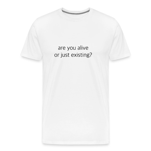 Are You Alive tee - Men's Premium T-Shirt