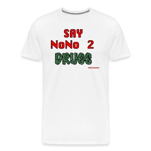 say nono 2 drugs - Men's Premium T-Shirt