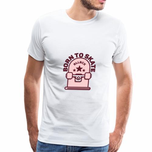 Born To Skate - Men's Premium T-Shirt