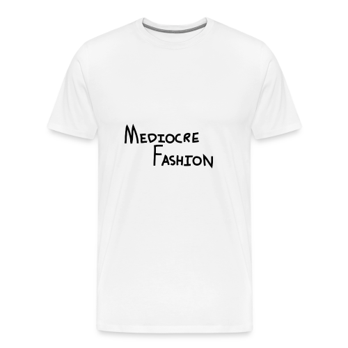 Mediocre Fashion Logo - Men's Premium T-Shirt