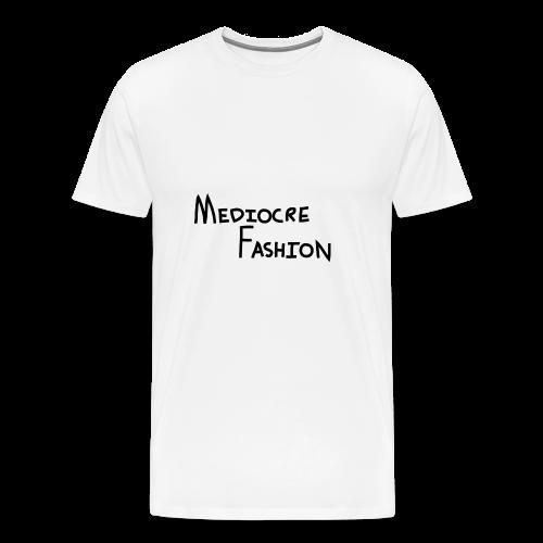 Mediocre Fashion Logo - Men's Premium T-Shirt