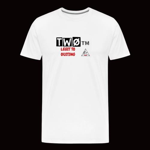 (TWØ) LEGIT TO QUITING - Men's Premium T-Shirt