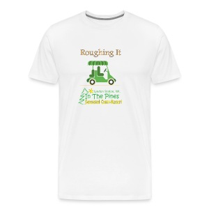 Roughing It With Golf Cart - Men's Premium T-Shirt