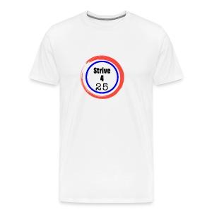 Strive 4 25 - Men's Premium T-Shirt