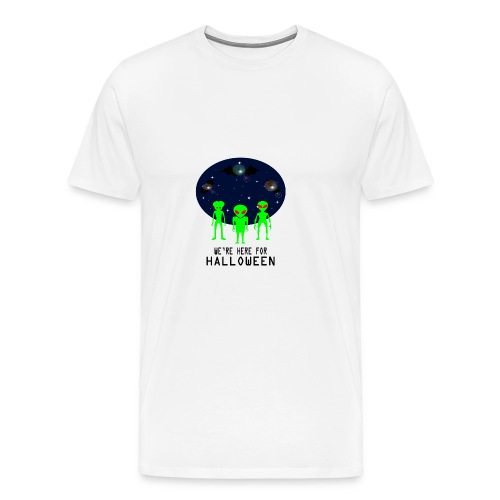 WE'RE HERE FOR HALLOWEEN - Men's Premium T-Shirt