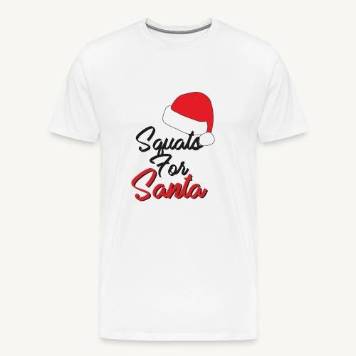 Squats For Santa - Men's Premium T-Shirt