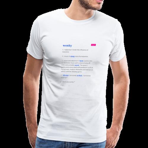 Stay Wonky - Men's Premium T-Shirt
