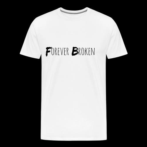 Forever Broken - Men's Premium T-Shirt