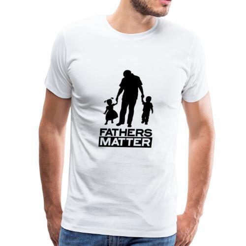 Fathers Matter - Men's Premium T-Shirt
