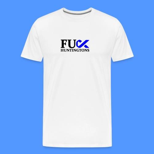 FU HUNTINGTONS - Men's Premium T-Shirt