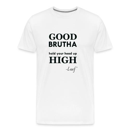 Good Brutha Lyric - Men's Premium T-Shirt