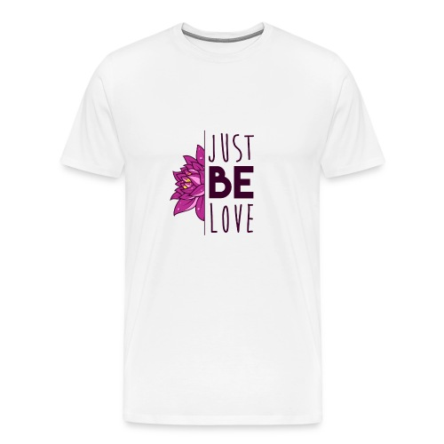 Just Be Love - Men's Premium T-Shirt