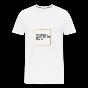 We Are Growing - Men's Premium T-Shirt