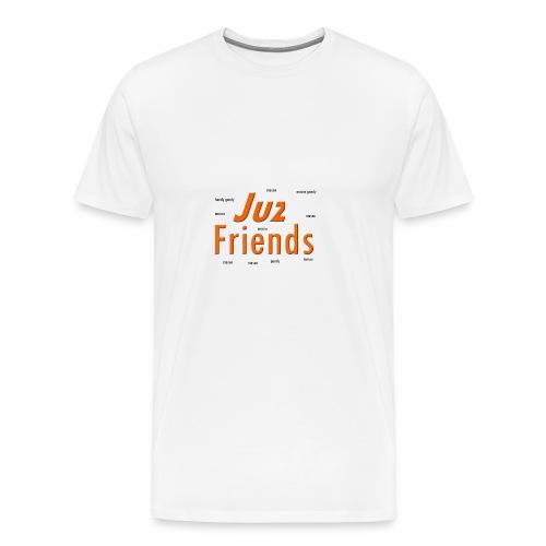 juz friends mason gany - Men's Premium T-Shirt