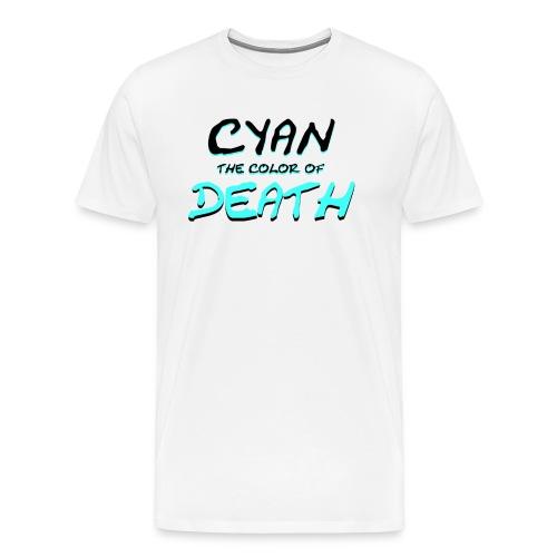 Cyan: The Color of Death - Men's Premium T-Shirt
