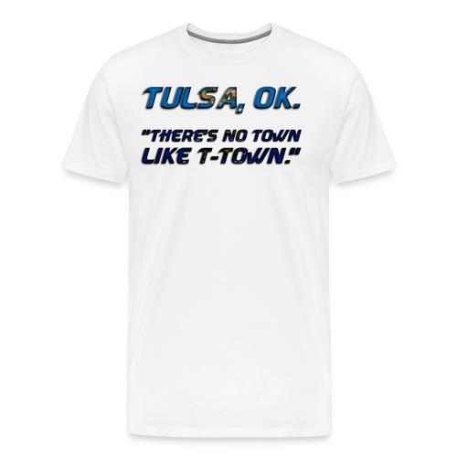 No town like T-town! - Men's Premium T-Shirt
