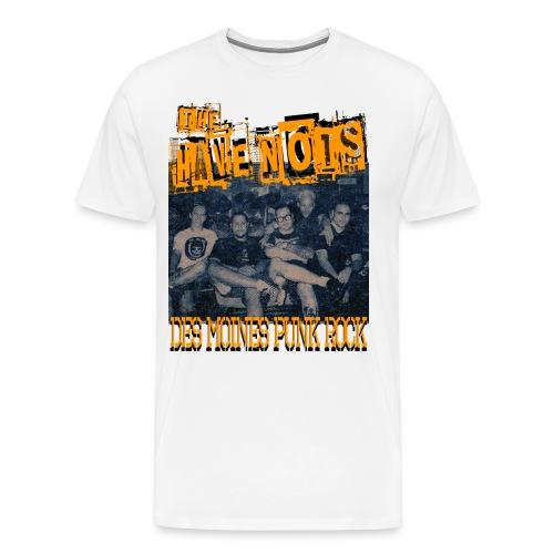 Have Nots original line up shirt 2 - Men's Premium T-Shirt
