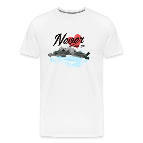 Never let me go - Men's Premium T-Shirt