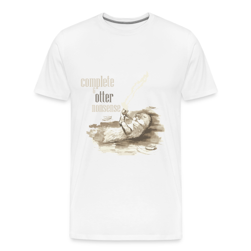 complete and otter nonsense - Men's Premium T-Shirt