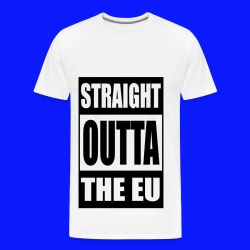 Straight Outta - Men's Premium T-Shirt