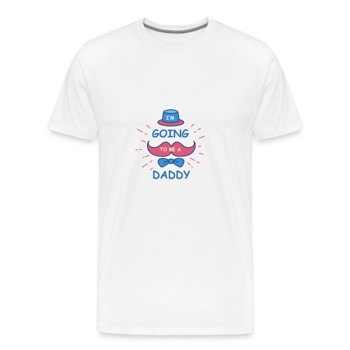 I'M GOING TO BE A DADDY - Men's Premium T-Shirt