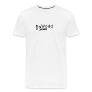world is yours - Men's Premium T-Shirt