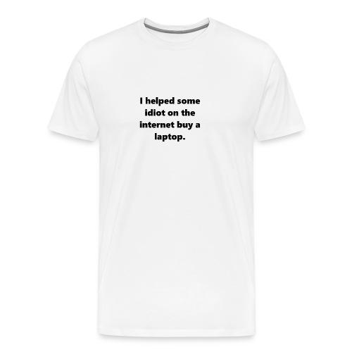 buy a laptop - Men's Premium T-Shirt