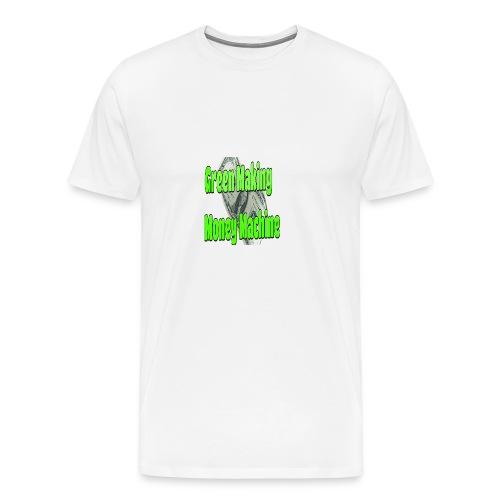 Green Making Money Machine - Men's Premium T-Shirt