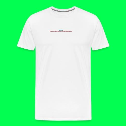 my original quote - Men's Premium T-Shirt
