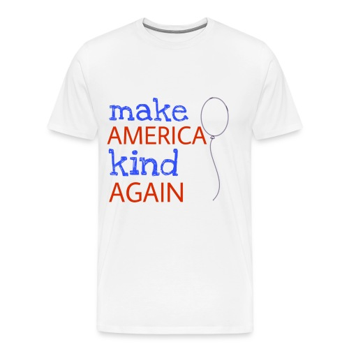 Make America Kind Again - Men's Premium T-Shirt