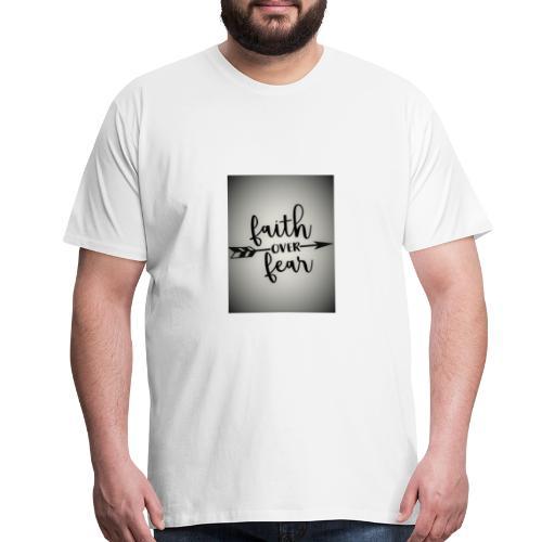 Faith over Fear - Men's Premium T-Shirt