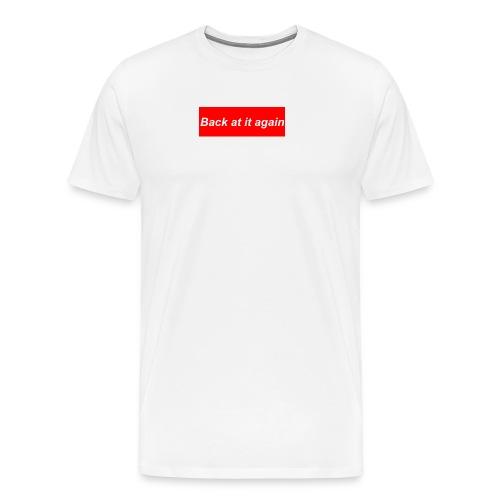 Back at it Again - Men's Premium T-Shirt