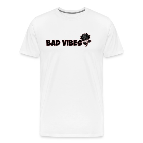 Bad Vibes (Dark Rose) - Men's Premium T-Shirt
