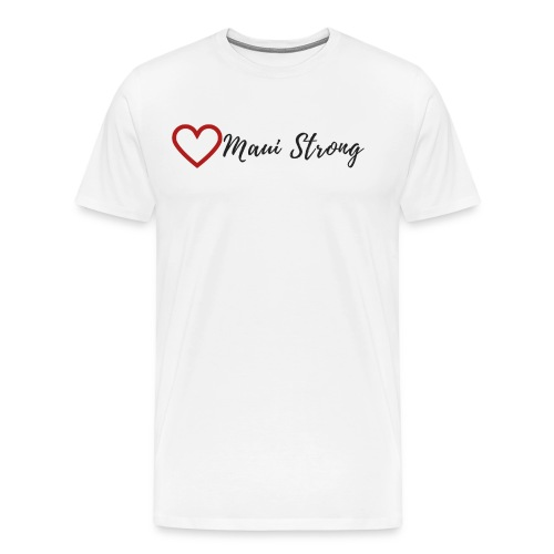 MAUI STRONG - Men's Premium T-Shirt