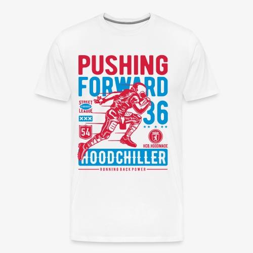 Pushing Forward Hood Chiller Berlin - Men's Premium T-Shirt