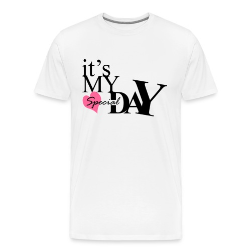 it's my special day - Birthday - Men's Premium T-Shirt