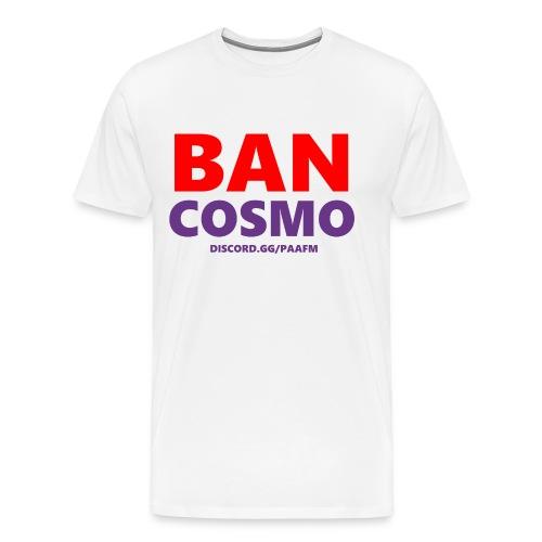 Ban Cosmo! - /r/PickAnAndroidForMe Discord - Men's Premium T-Shirt