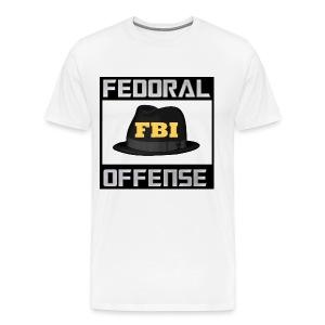 Fedoral Offense - Men's Premium T-Shirt