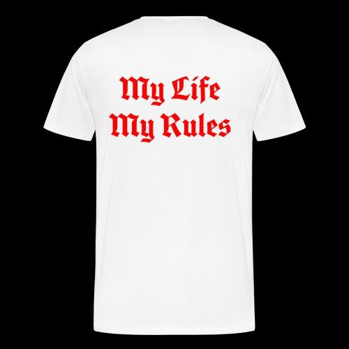 My Life My Rules - Men's Premium T-Shirt