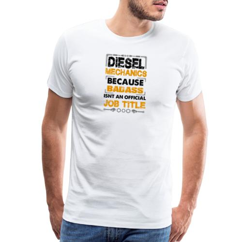 Diesel Mechanic - Men's Premium T-Shirt