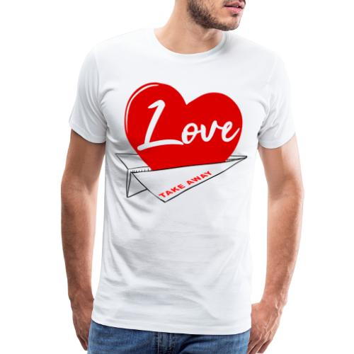 Love take away - Men's Premium T-Shirt