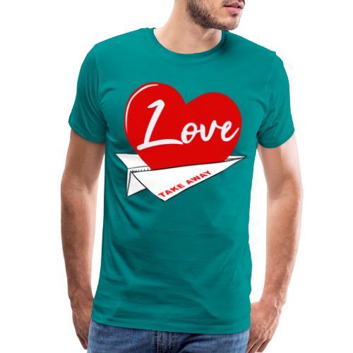 Love take away - Men's Premium T-Shirt