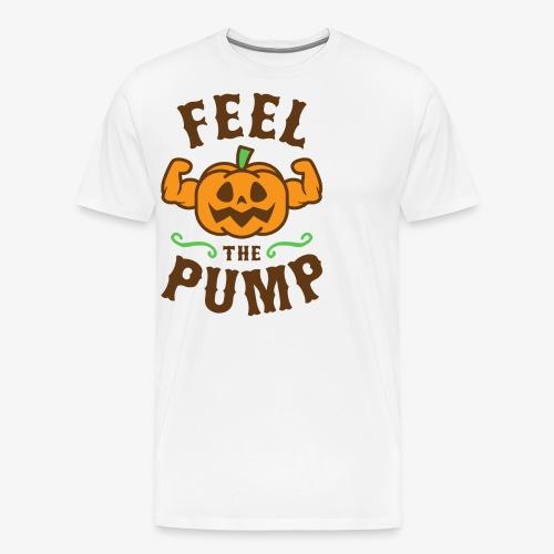Feel The Pump - Men's Premium T-Shirt