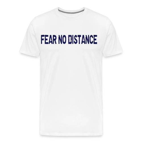 Fear No Distance - Men's Premium T-Shirt