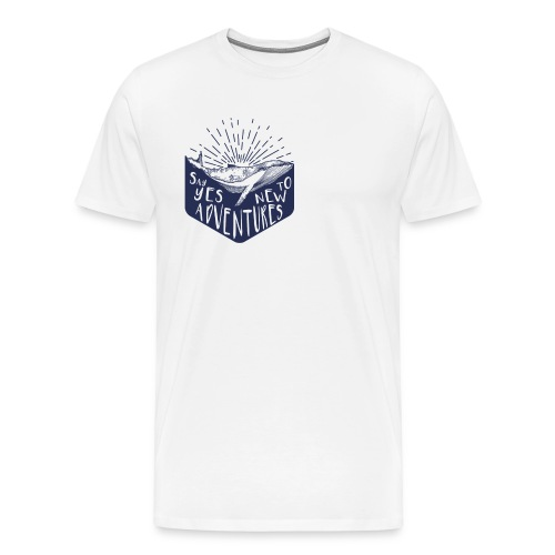 Adventure - Say yes to new adventure Products - Men's Premium T-Shirt